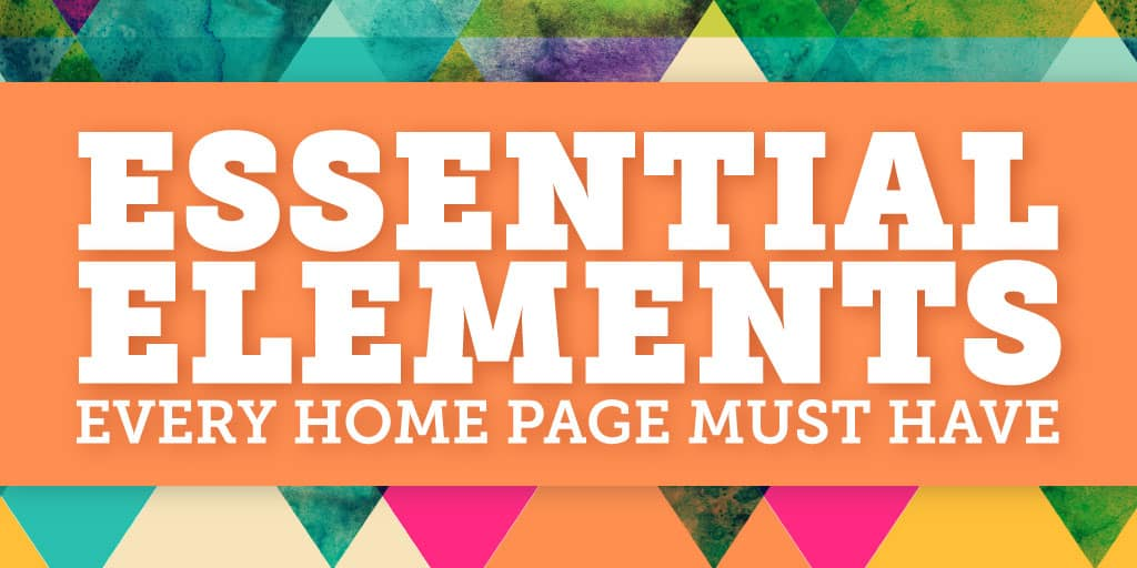 Essential elements every home page must have featured graphic