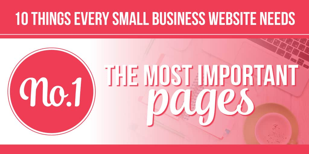 10 things your website needs - pages